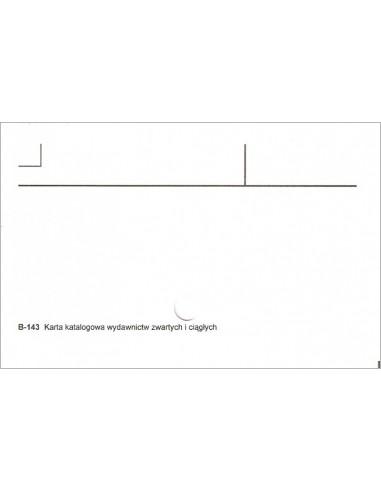 B-143 karta katalogowa wydawnictw zwartych i ciągłych